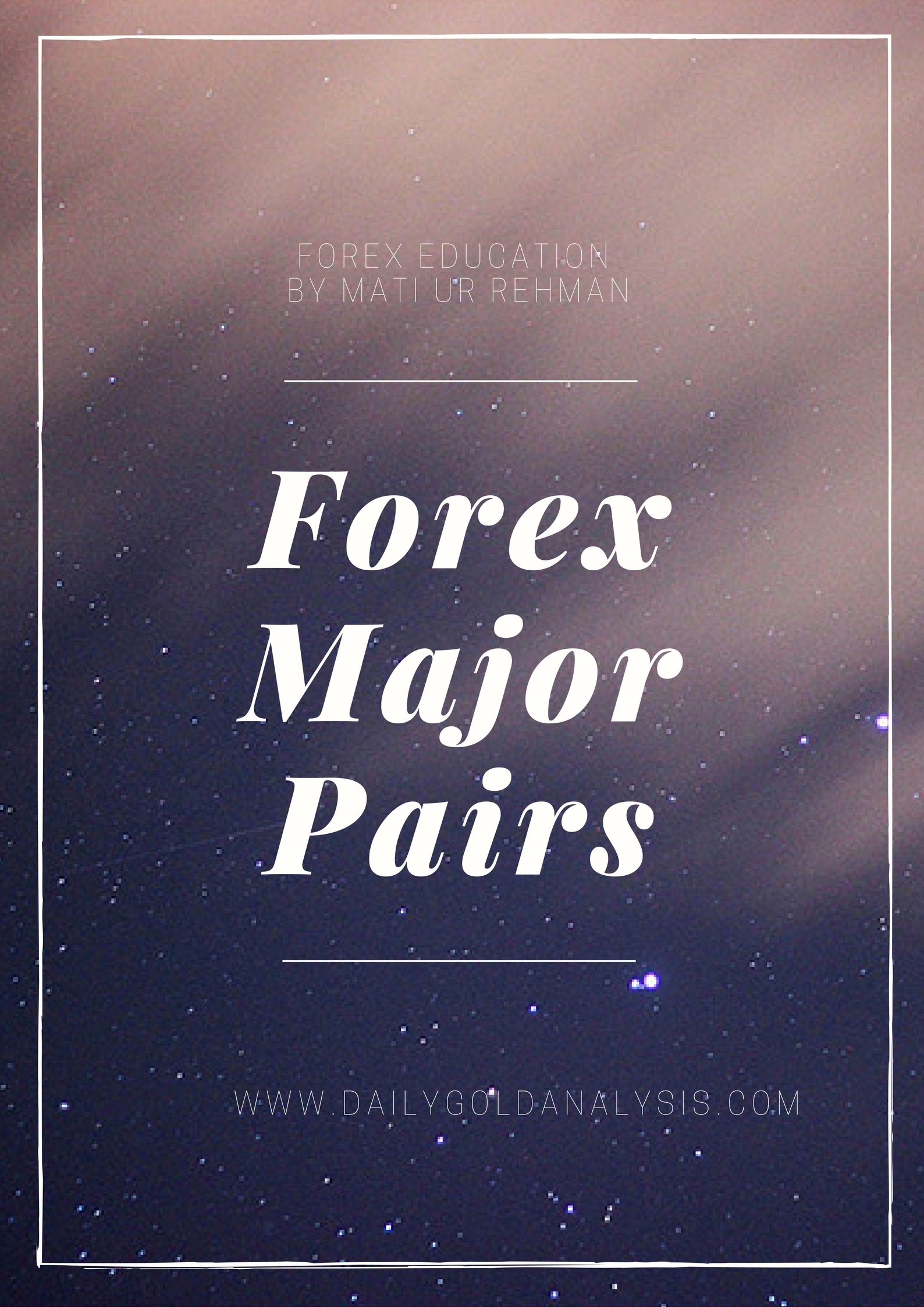 Forex Major Pairs | Majors and Crosses In Forex Trading